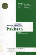 national integration of pakistan Poor national integration in pakistan, causes ,effects ,remedies there is a crisis of national integration in pakistan since its birth it is the victim of poor national integration.